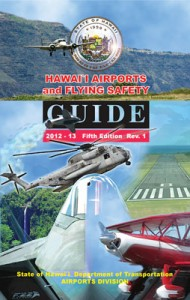 The Hawaii Airports and Flying Safety Guide (2012 – 2013 Fifth Edition rev 1) Cover